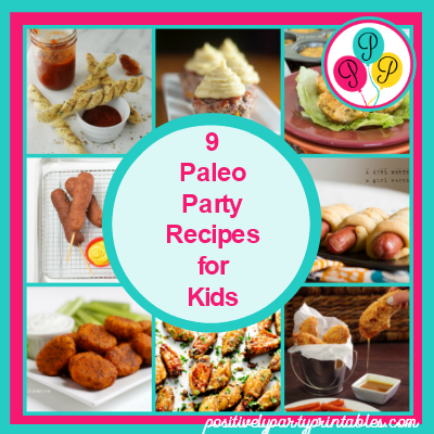 9 paleo party recipes for kids