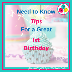 Need to Know tips for a 1st Birthday