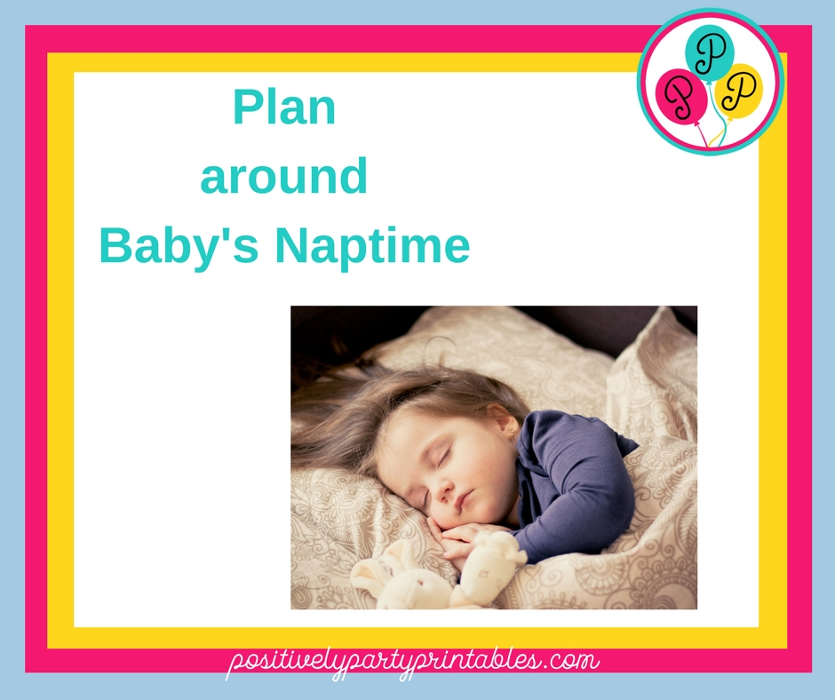 Plan around Baby's Naptime