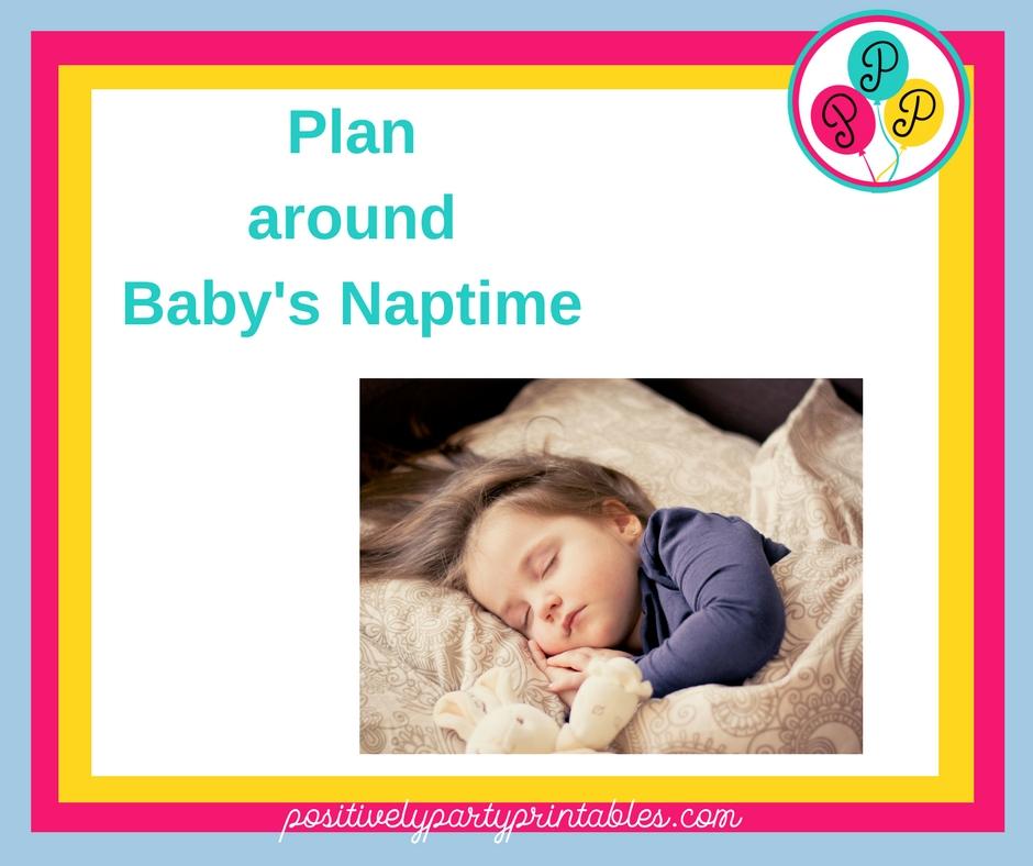 Plan around Baby's Naptime
