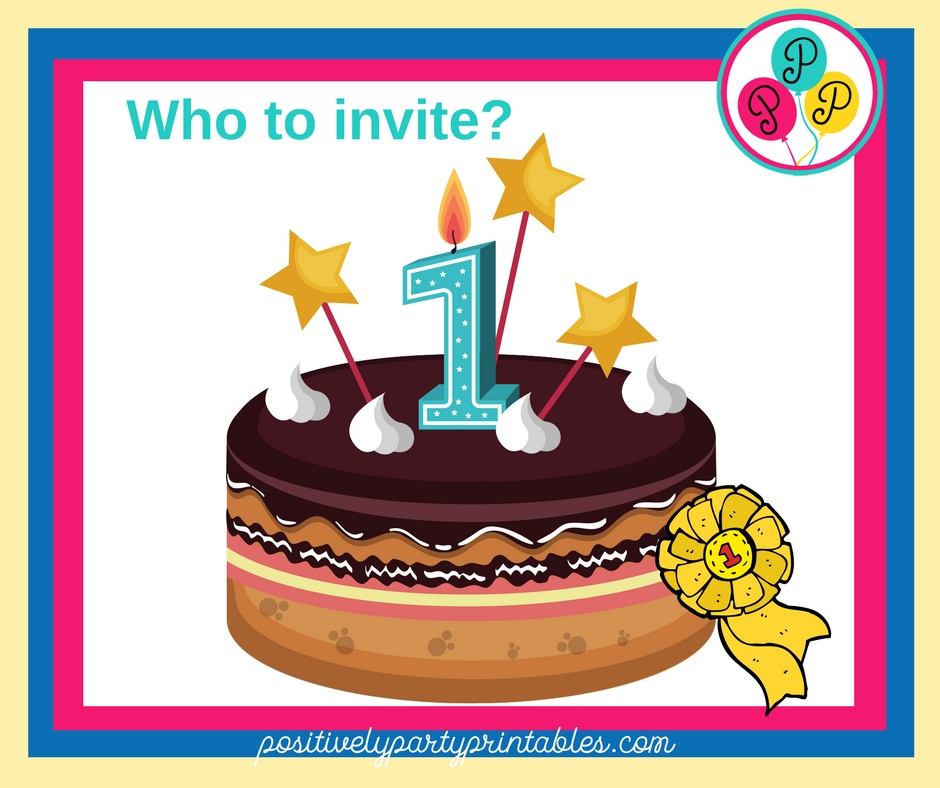 Who to invite to the 1st birthday