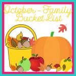 October-Family Bucket List