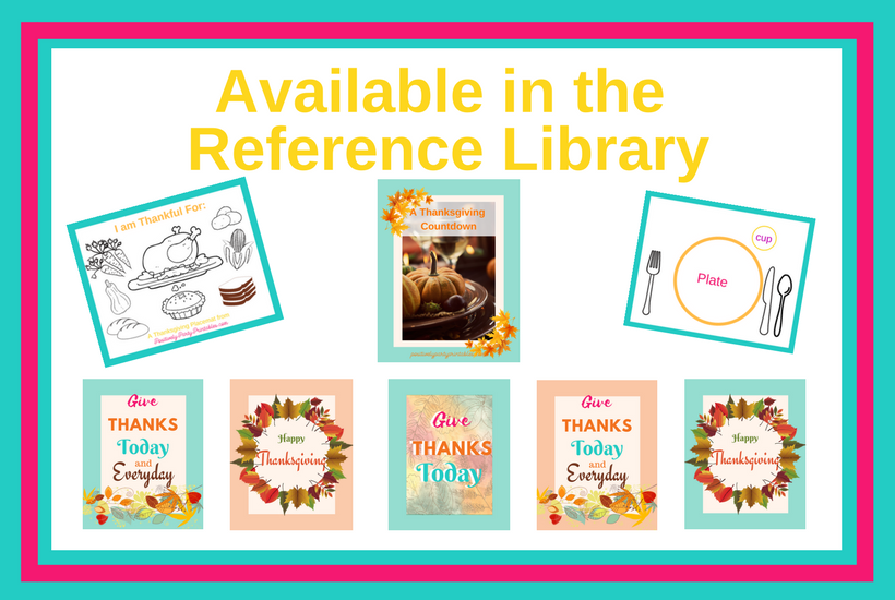 Thanksgiving Printables available in the Reference Library