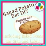 Fun and Easy-Baked Potato Bar