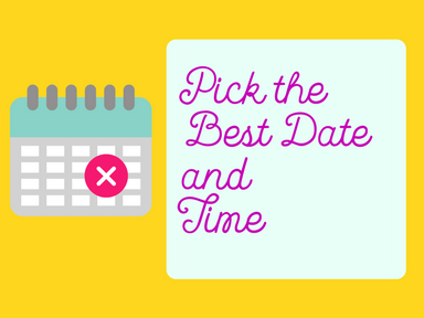 Pick the best time and date for your party