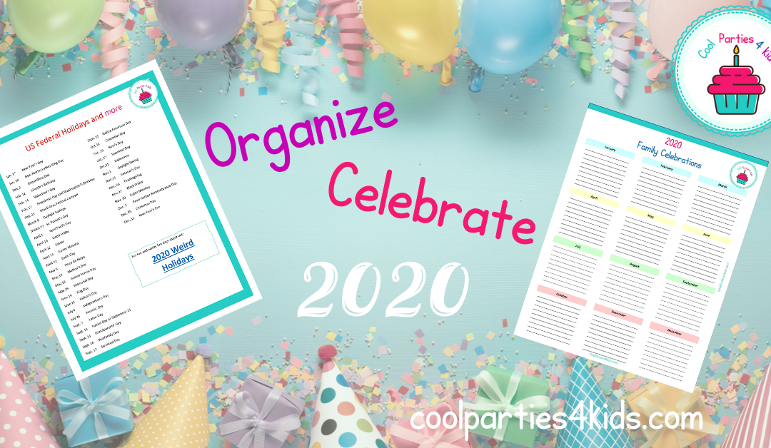 Organize for Awesome-Plan Your 2020 Family Celebrations
