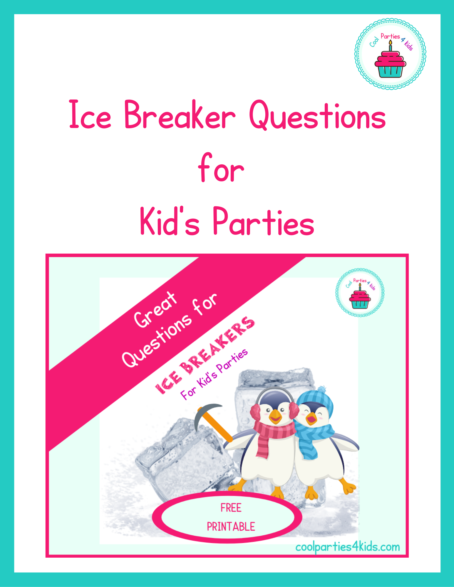Ice Breaker Questions for Kid's Parties