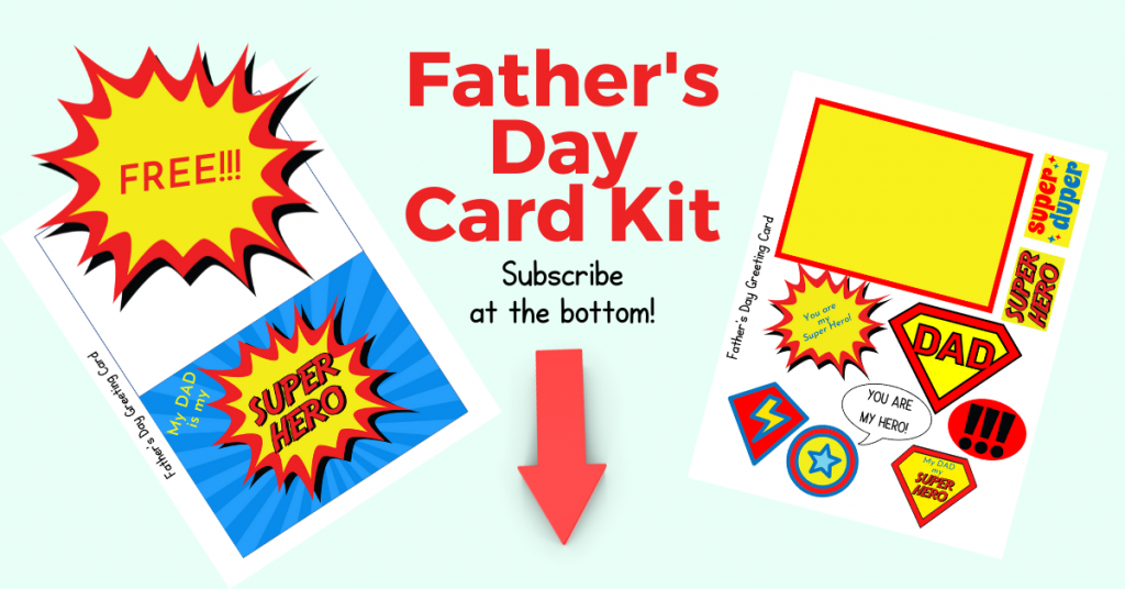 FREE Father's Day Super Dad Card Kit