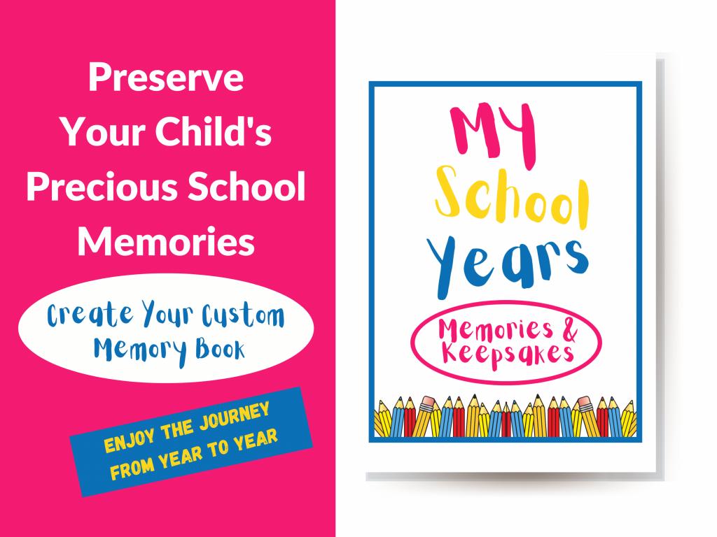 My School Year: Keepsakes and Memories Kit
